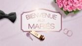 Replay Bienvenue aux maries - Vendredi 12 avril 2019