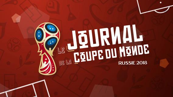 Replay Le journal de la coupe du monde - Jeudi 17 mai 2018