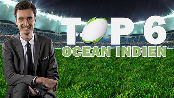 Replay Top 6 ocean indien - Lundi 26 mars 2018