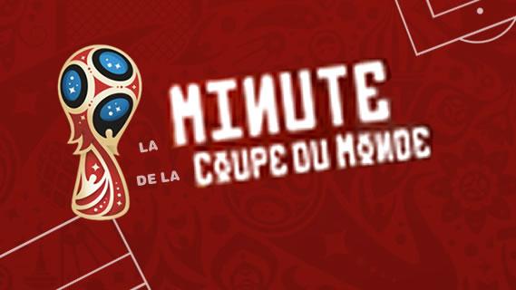 Replay La minute de la coupe du monde - Vendredi 15 juin 2018