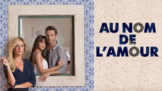 Replay Au nom de l&rsquo;amour -S01-Ep101 - Vendredi 14 juin 2019