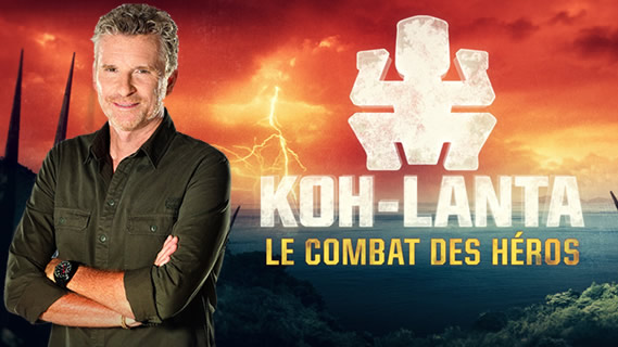 Replay Koh-lanta, le combat des h&eacute;ros - Samedi 17 mars 2018