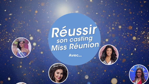 Replay Reussir son casting miss reunion avec... - Dimanche 24 mai 2020
