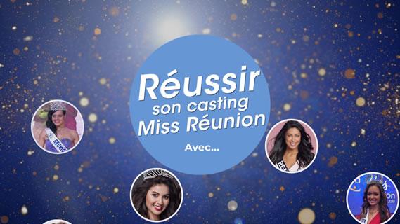 Replay Reussir son casting miss reunion avec... - Samedi 13 juin 2020