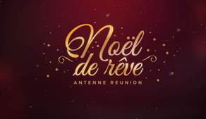 Replay Noel de reve - Mardi 25 décembre 2018