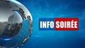 Replay Info-soiree - Jeudi 01 mars 2018