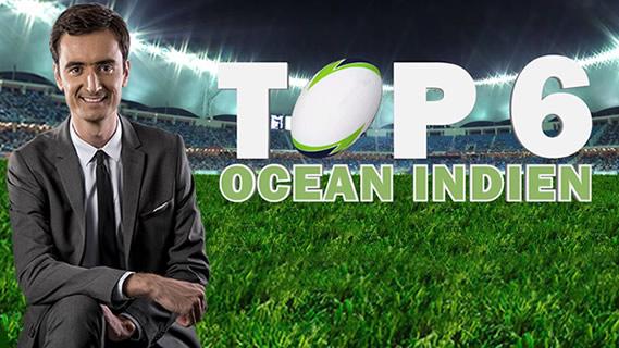 Replay Top 6 ocean indien - Lundi 19 mars 2018