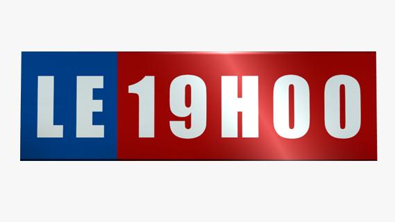 Replay Le 19h00 - Lundi 10 juin 2019