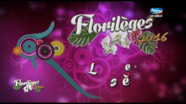 Replay Les Florilèges - Samedi 08 octobre 2016